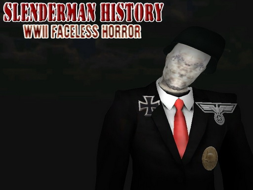 Slenderman History: WWII Faceless Horror